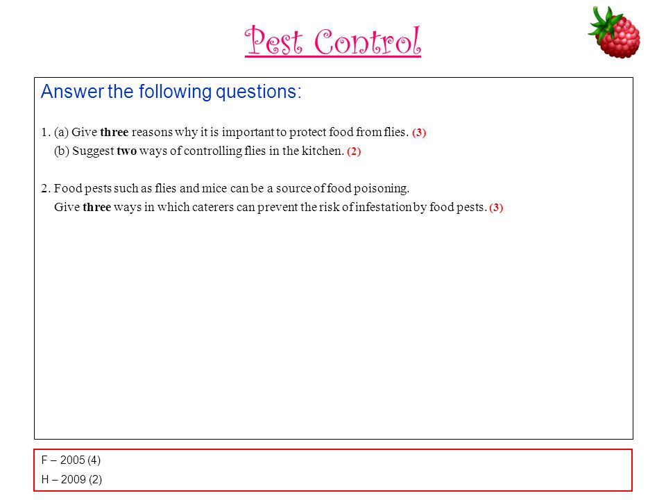 Pest Control Answer the following questions: