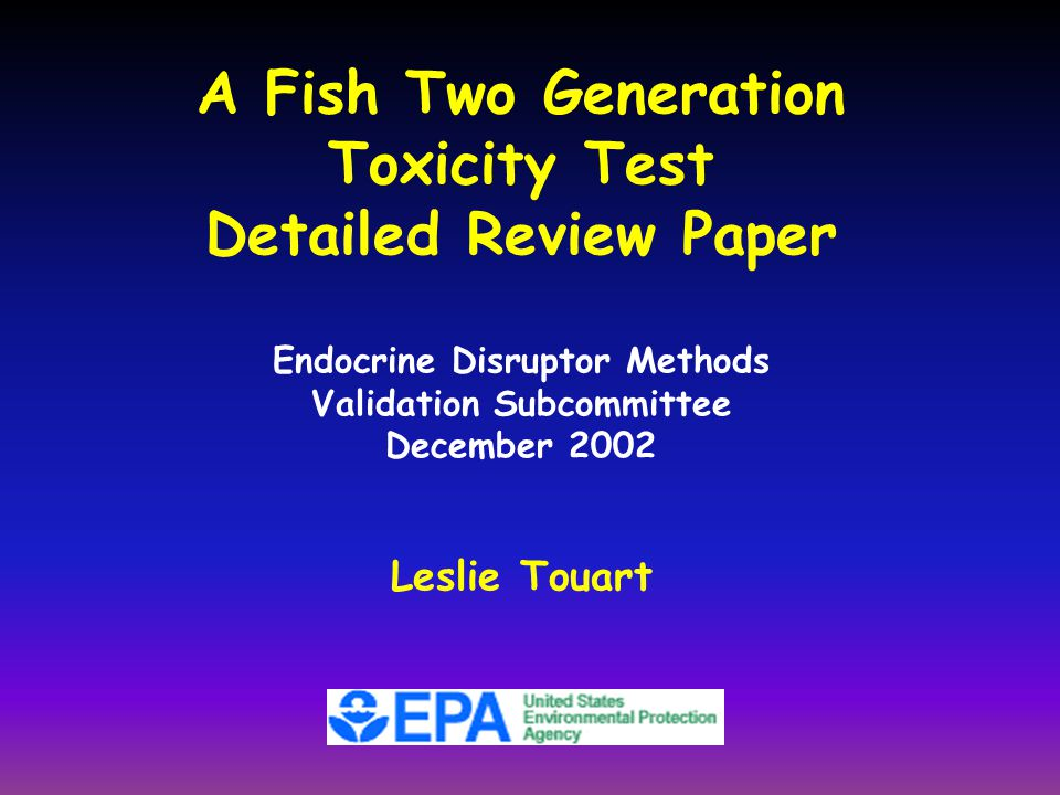 Endocrine Disruptor Methods Validation Subcommittee