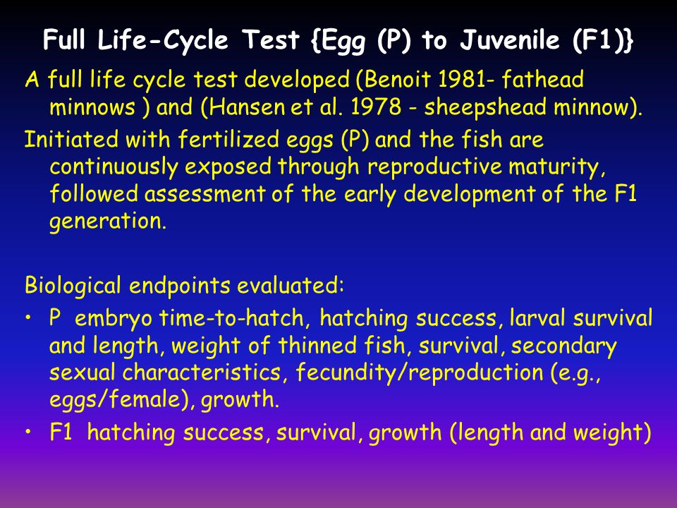 Full Life-Cycle Test {Egg (P) to Juvenile (F1)}