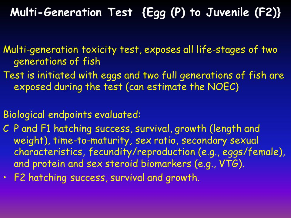 Multi-Generation Test {Egg (P) to Juvenile (F2)}