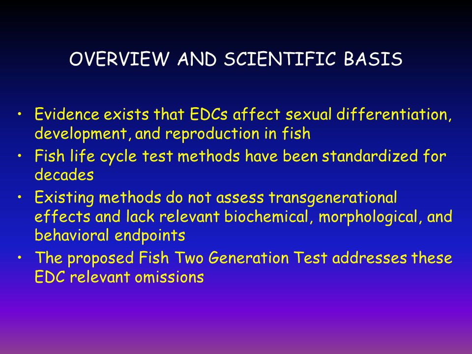 OVERVIEW AND SCIENTIFIC BASIS