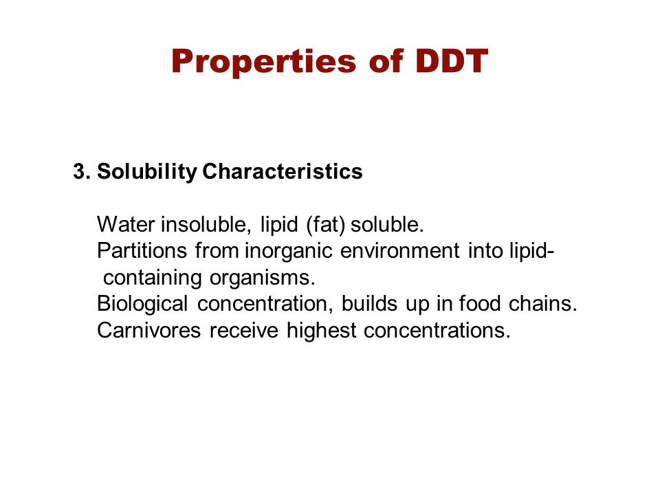 Properties of DDT 3. Solubility Characteristics