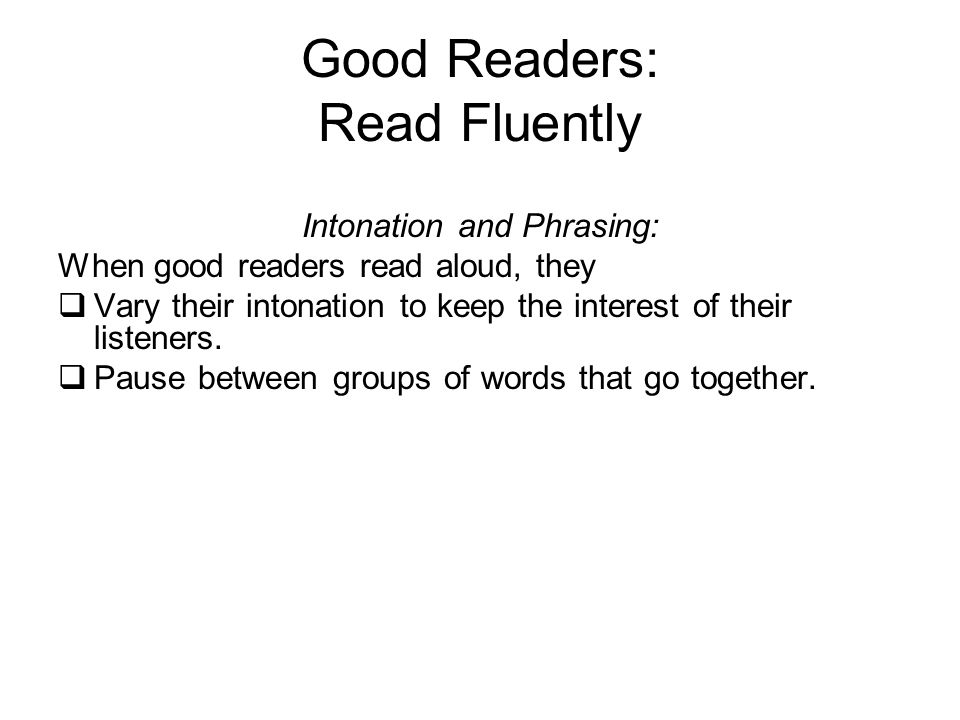 Good Readers: Read Fluently