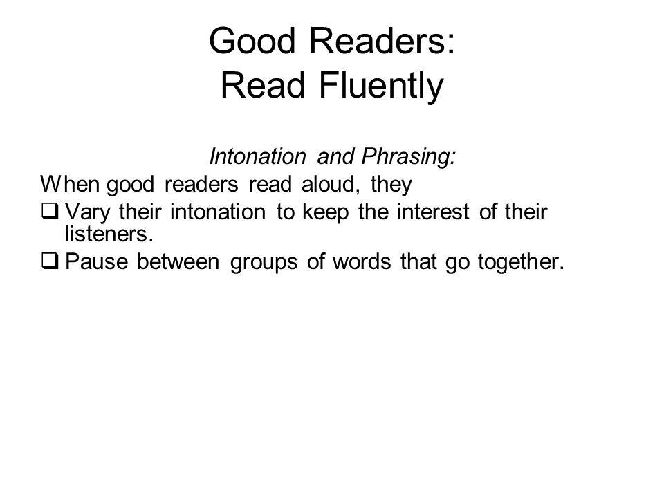 Good Readers: Read Fluently