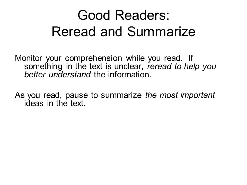 Good Readers: Reread and Summarize