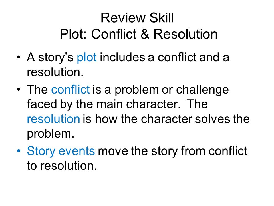 Review Skill Plot: Conflict & Resolution