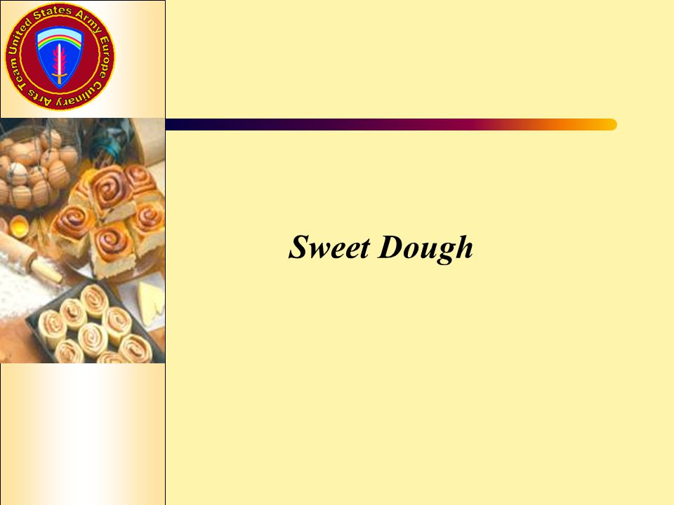 Sweet Dough