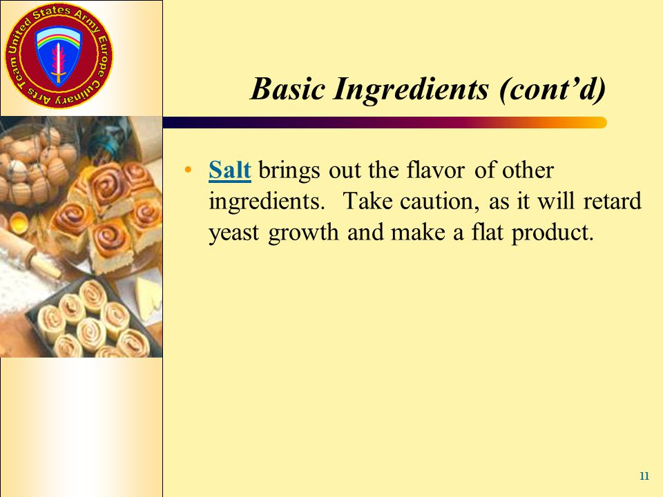 Basic Ingredients (cont'd)