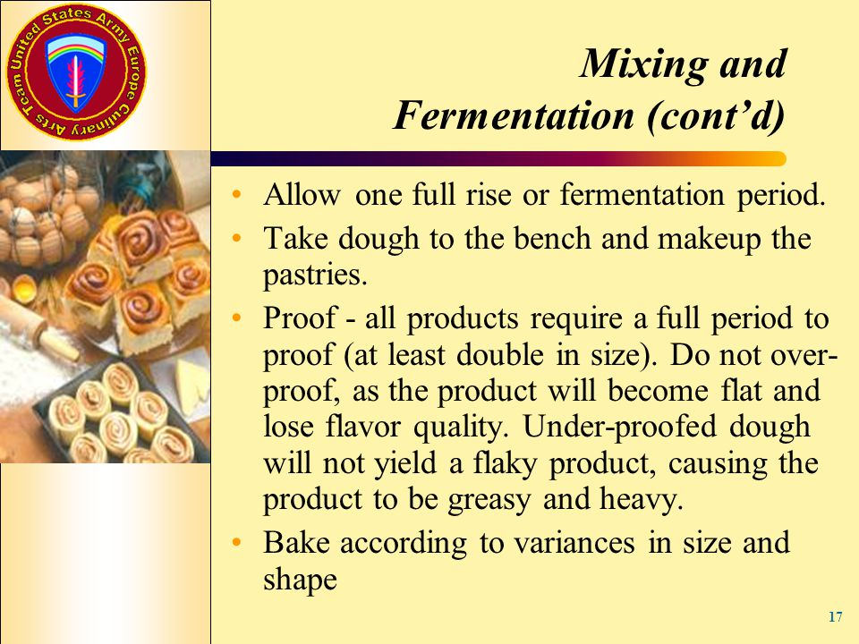 Mixing and Fermentation (cont'd)