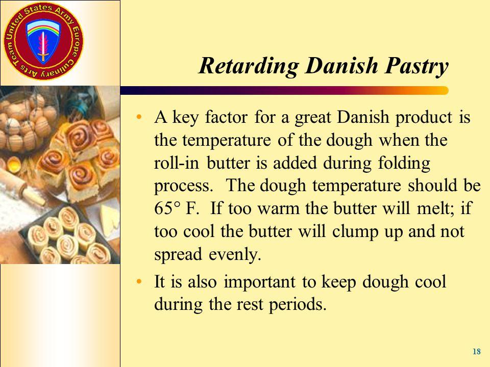 Retarding Danish Pastry