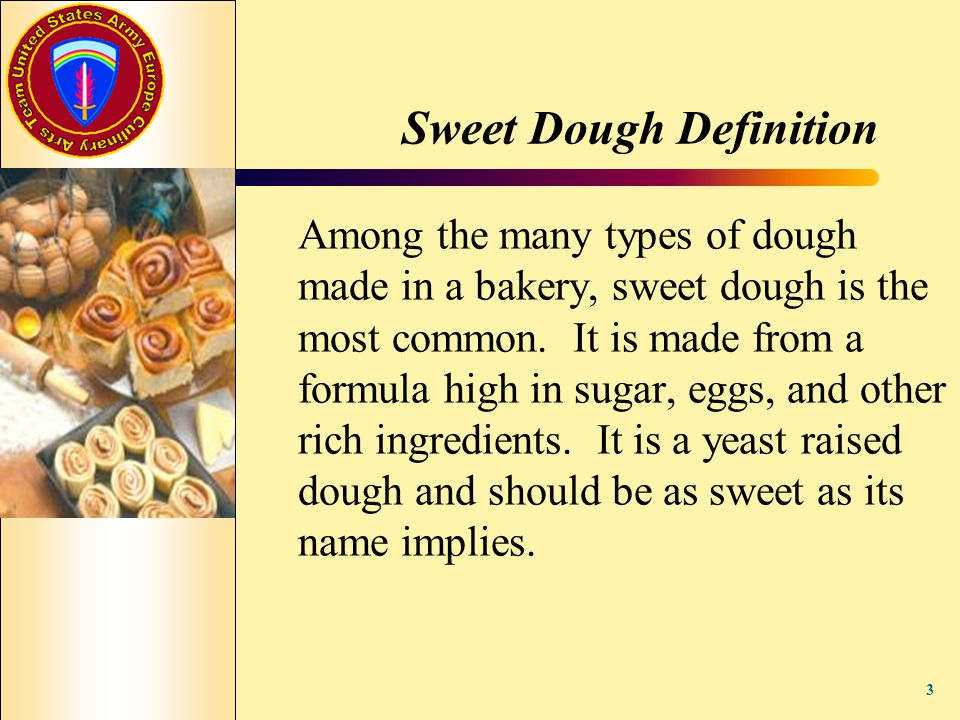 Sweet Dough Definition