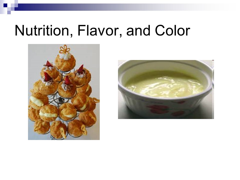 Nutrition, Flavor, and Color