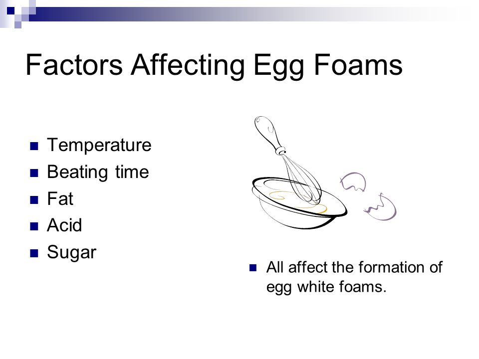 Factors Affecting Egg Foams