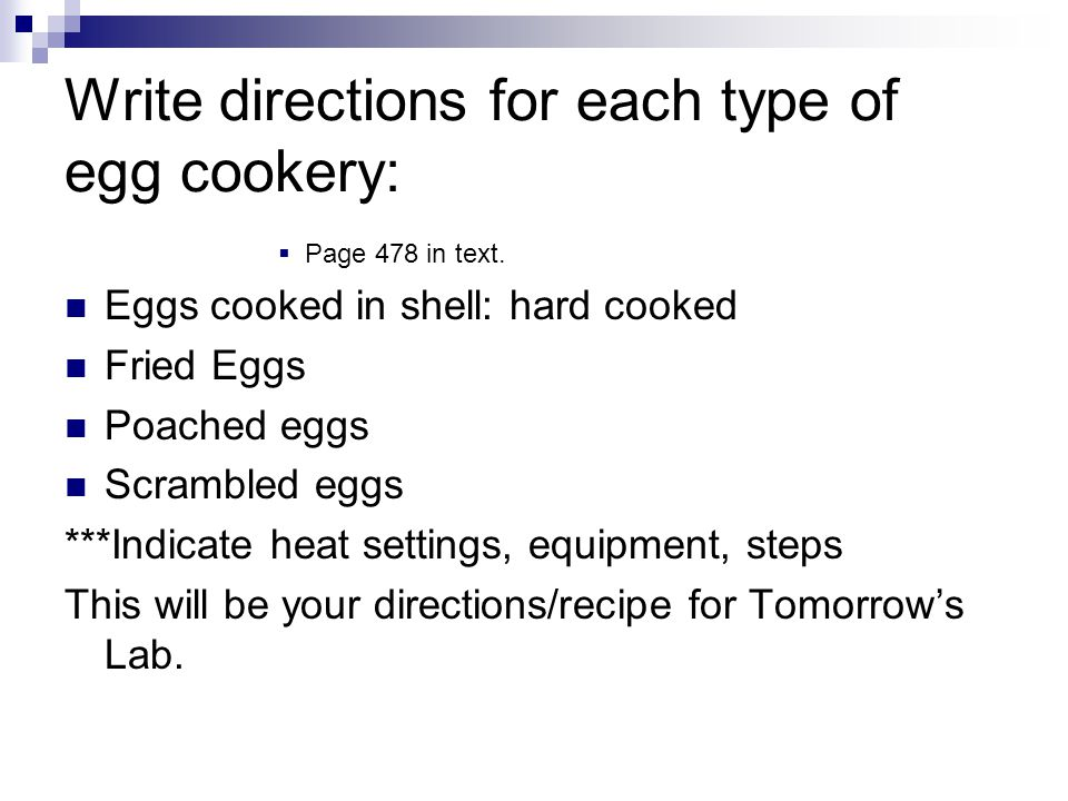 Write directions for each type of egg cookery:
