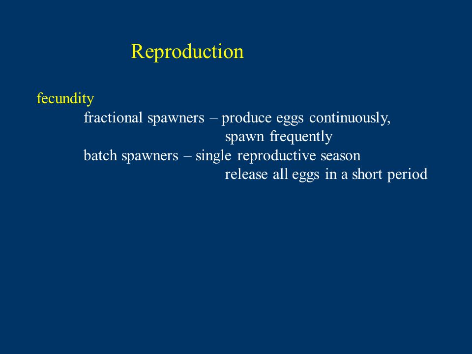 Reproduction fecundity