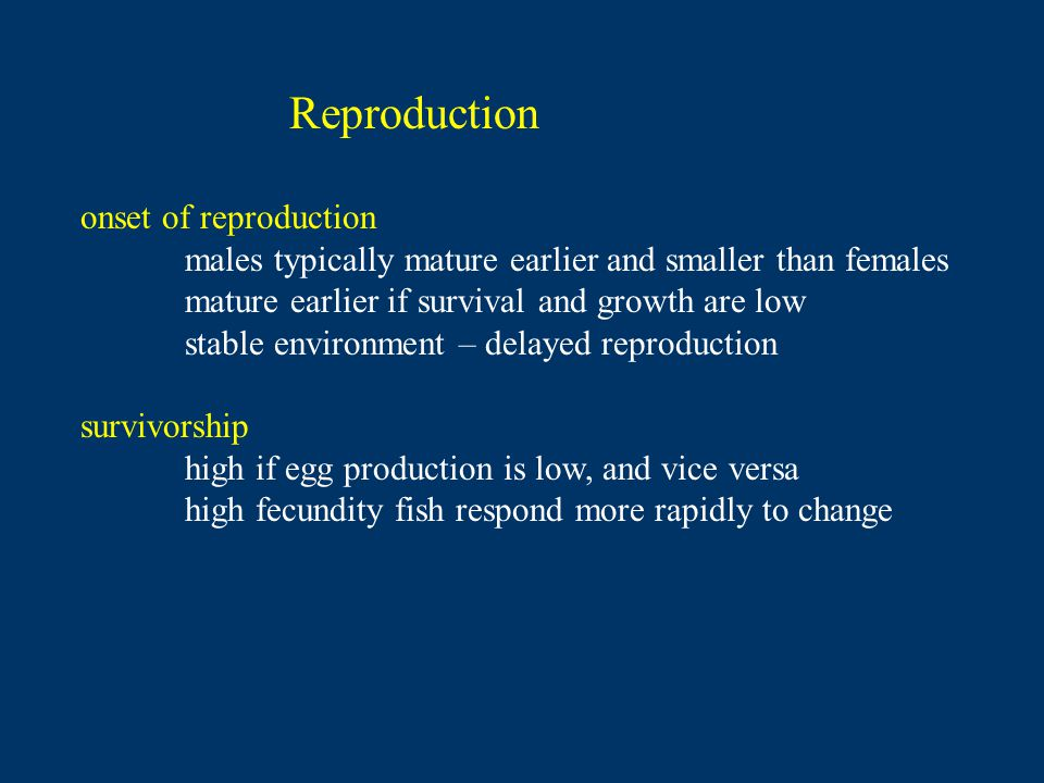 Reproduction onset of reproduction
