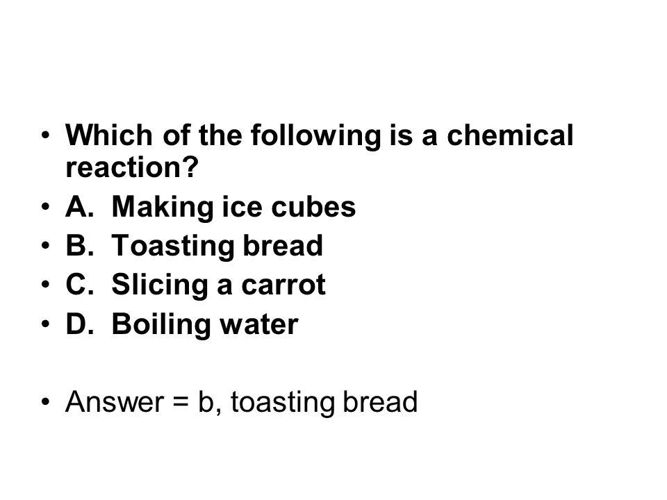Which of the following is a chemical reaction