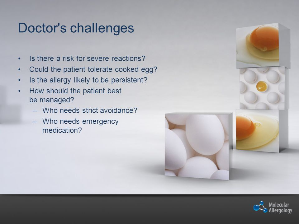 Doctor s challenges Is there a risk for severe reactions