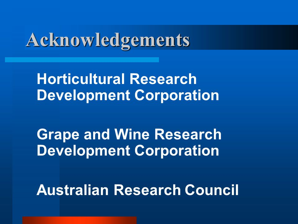 Acknowledgements Horticultural Research Development Corporation