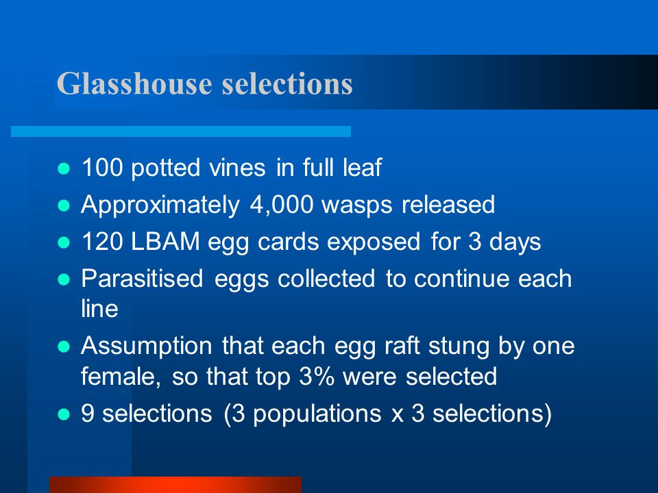 Glasshouse selections