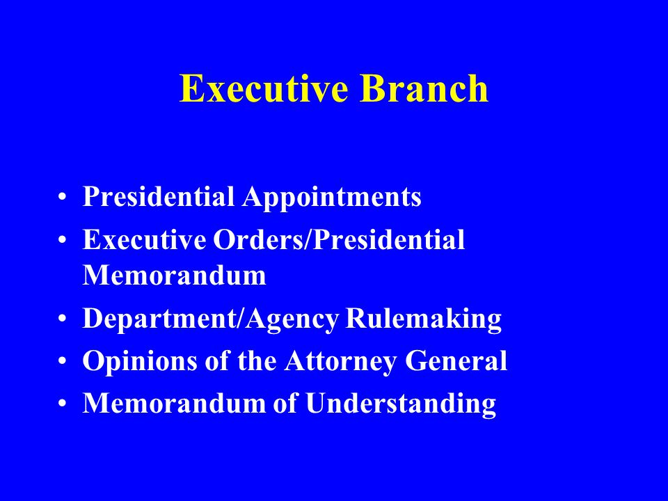 Executive Branch Presidential Appointments