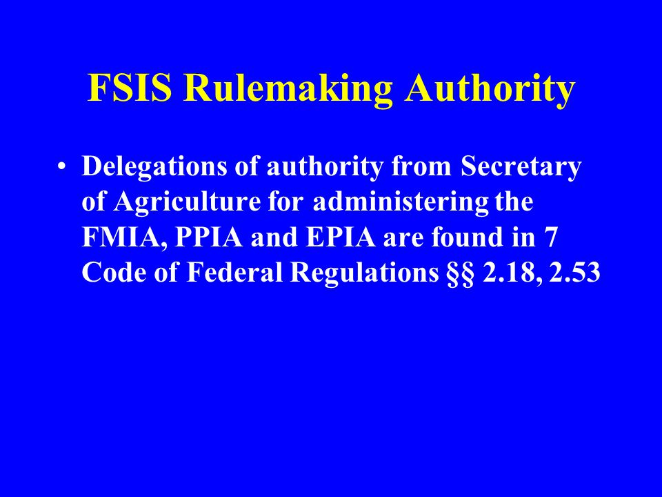 FSIS Rulemaking Authority