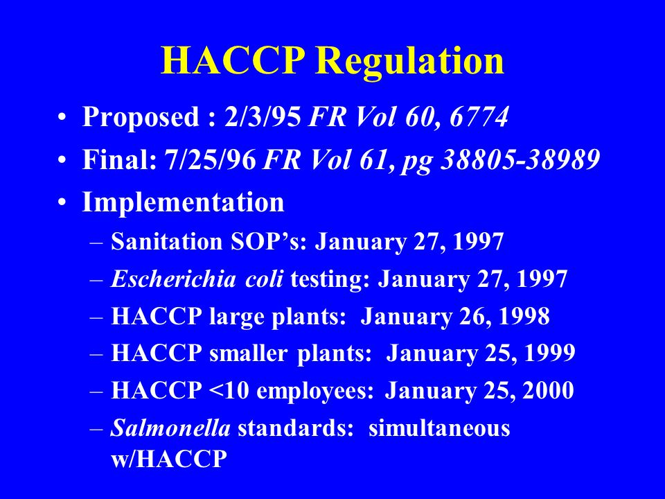 HACCP Regulation Proposed : 2/3/95 FR Vol 60, 6774