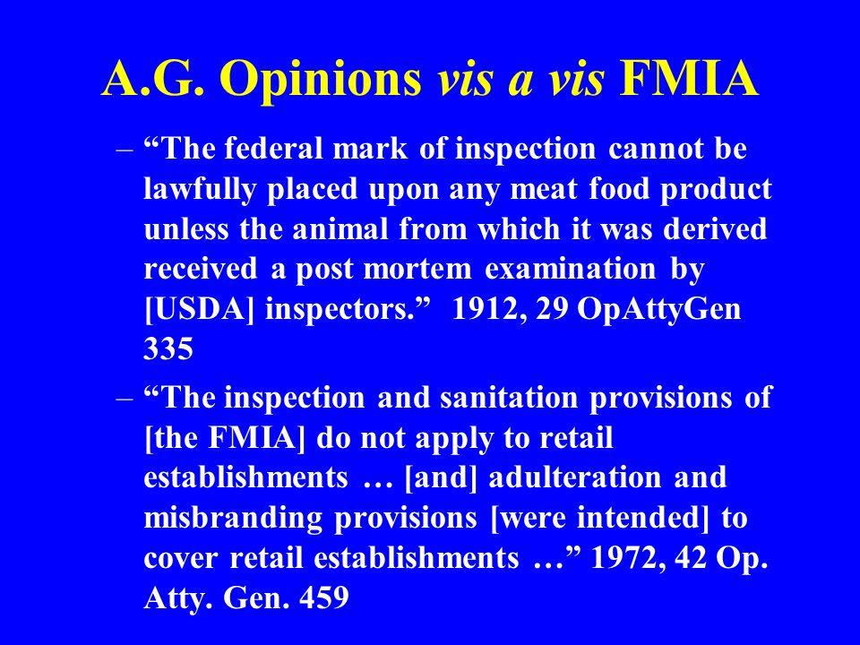 A.G. Opinions vis a vis FMIA