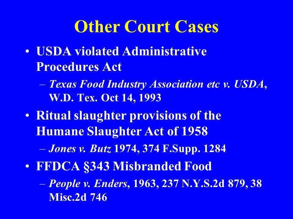 Other Court Cases USDA violated Administrative Procedures Act