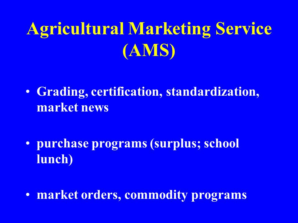 Agricultural Marketing Service (AMS)