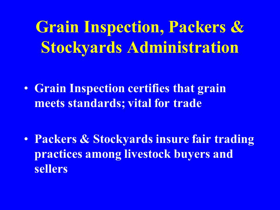 Grain Inspection, Packers & Stockyards Administration