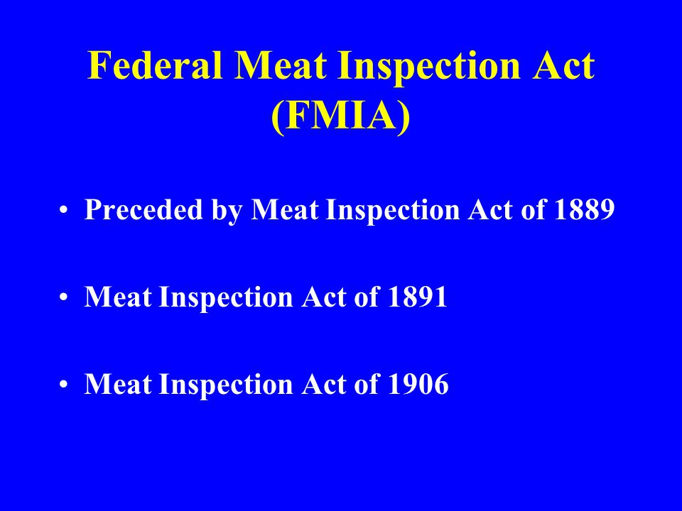 Federal Meat Inspection Act (FMIA)