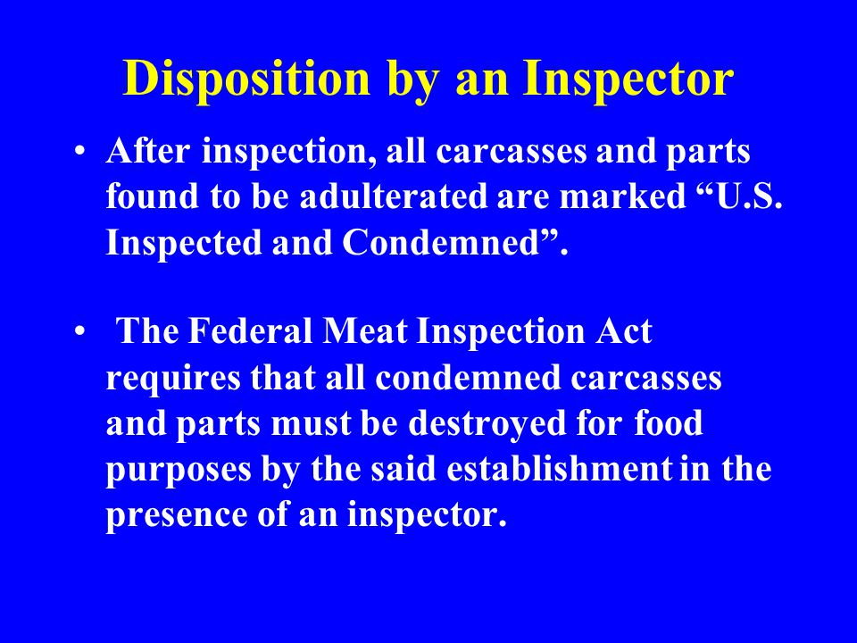 Disposition by an Inspector