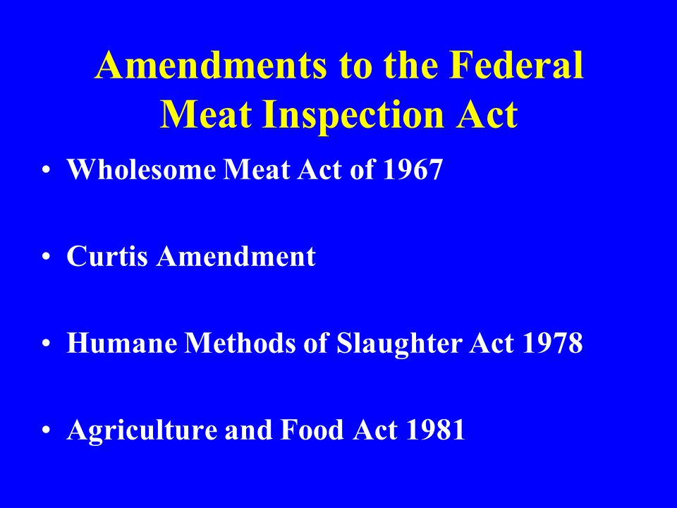 Amendments to the Federal Meat Inspection Act