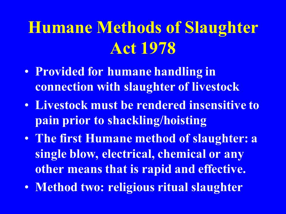 Humane Methods of Slaughter Act 1978