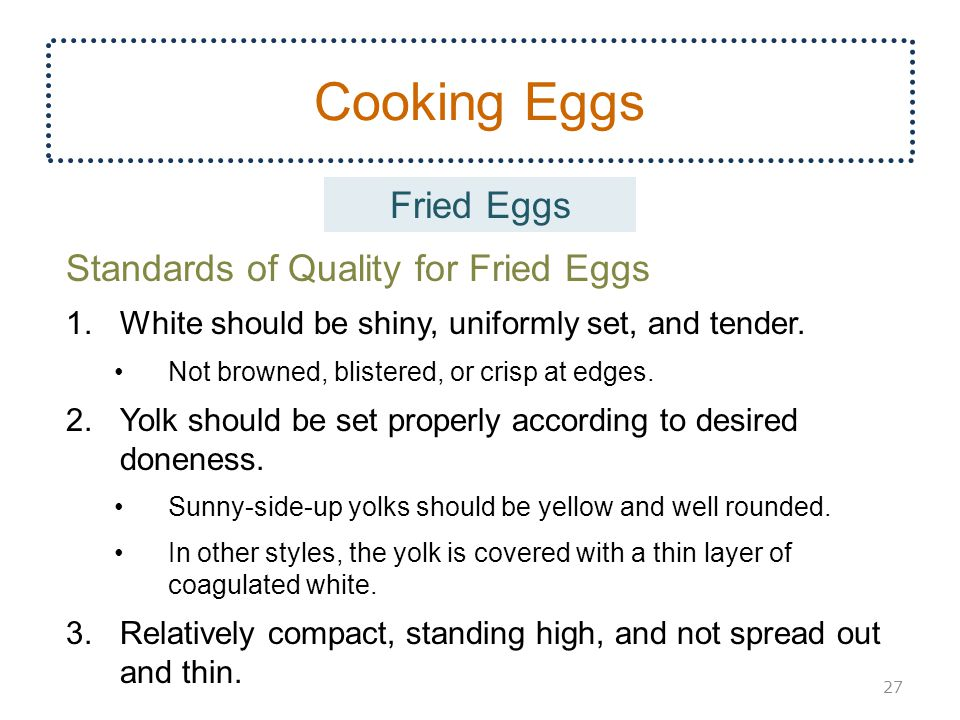 Cooking Eggs Fried Eggs Standards of Quality for Fried Eggs
