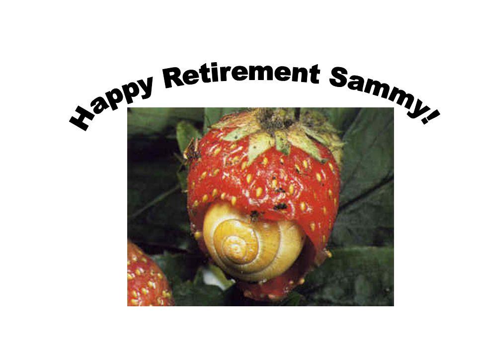 Happy Retirement Sammy!