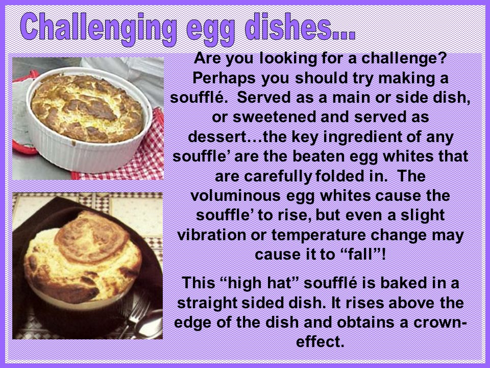 Challenging egg dishes...