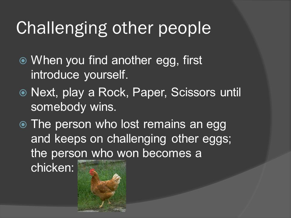 Challenging other people