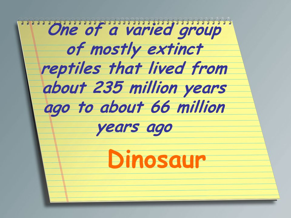 One of a varied group of mostly extinct reptiles that lived from about 235 million years ago to about 66 million years ago