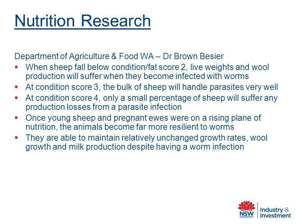 Nutrition Research Department of Agriculture & Food WA – Dr Brown Besier.
