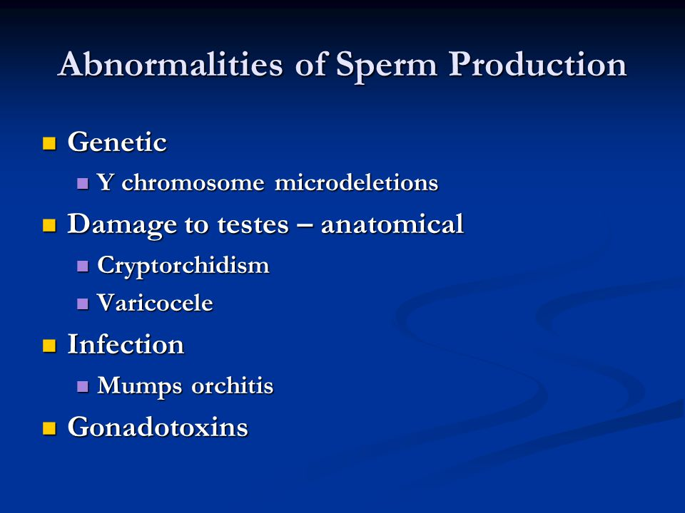 Abnormalities of Sperm Production