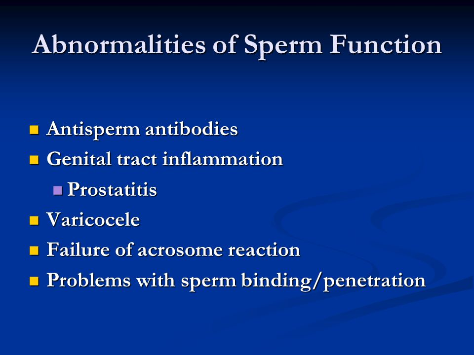 Abnormalities of Sperm Function