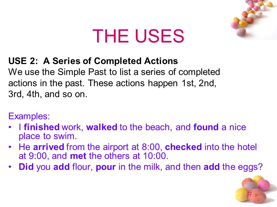 THE USES USE 2: A Series of Completed Actions
