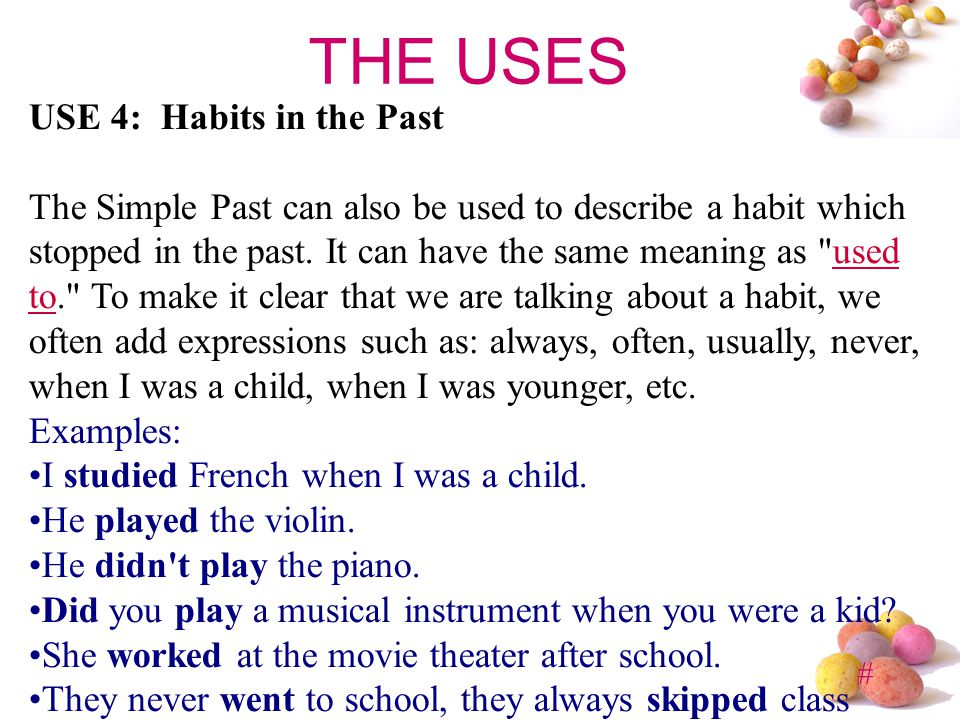 THE USES USE 4: Habits in the Past