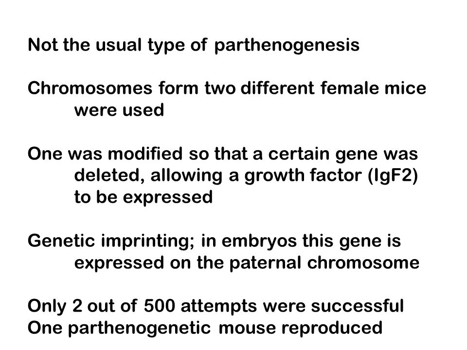 Not the usual type of parthenogenesis