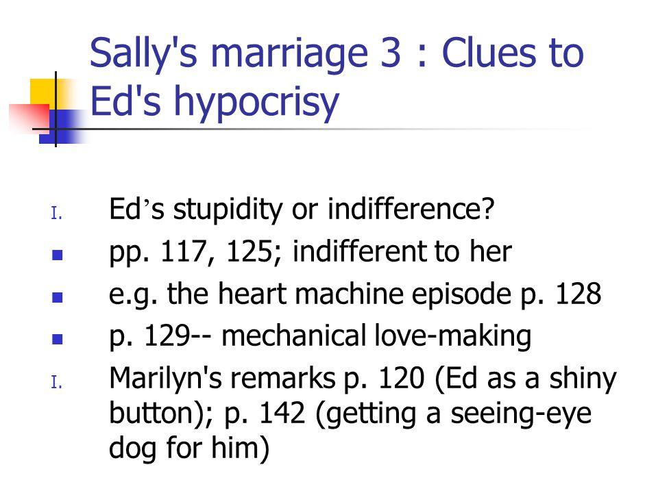 Sally s marriage 3 : Clues to Ed s hypocrisy