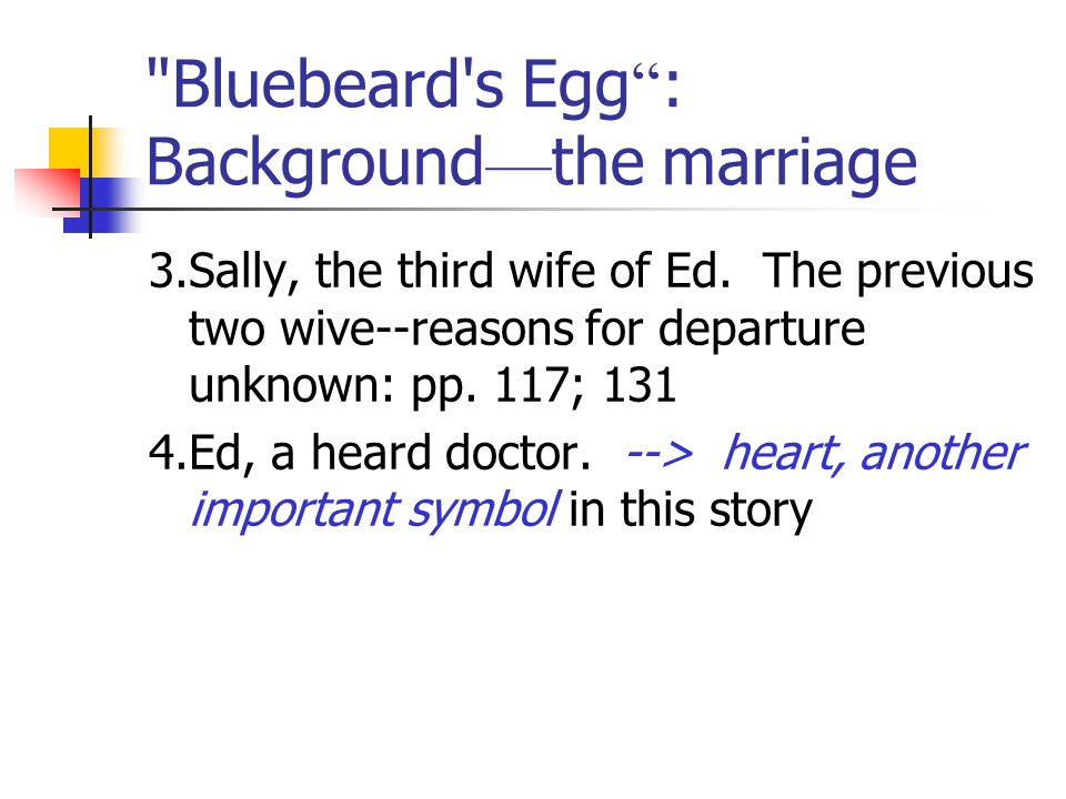 Bluebeard s Egg : Background—the marriage
