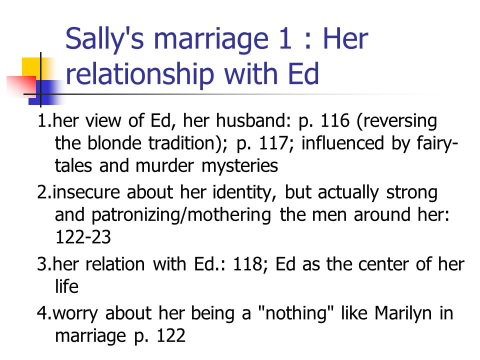 Sally s marriage 1 : Her relationship with Ed