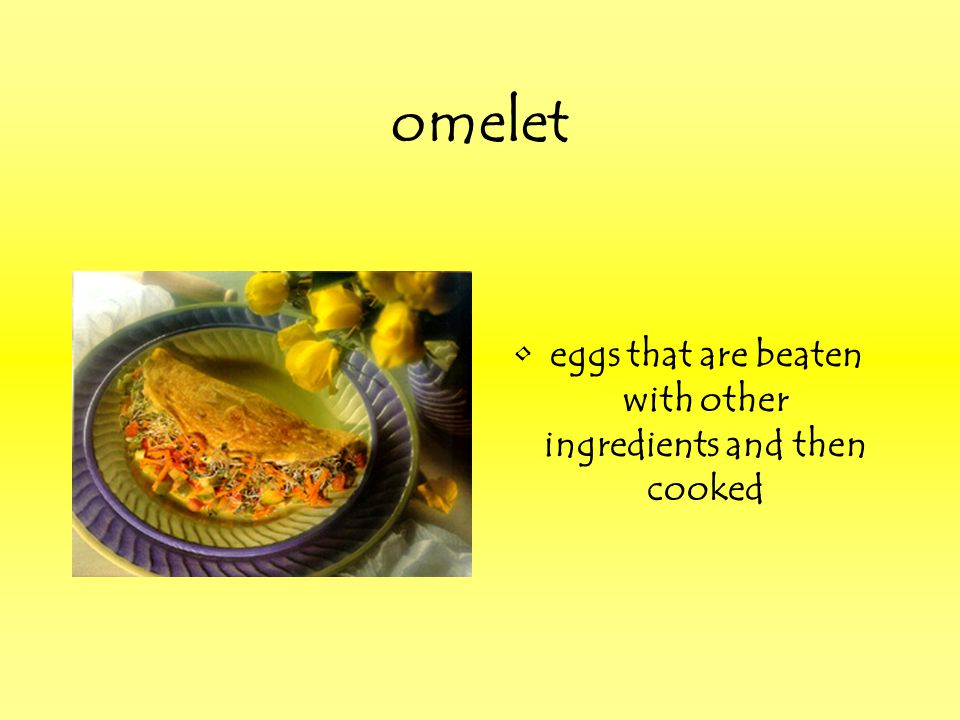eggs that are beaten with other ingredients and then cooked